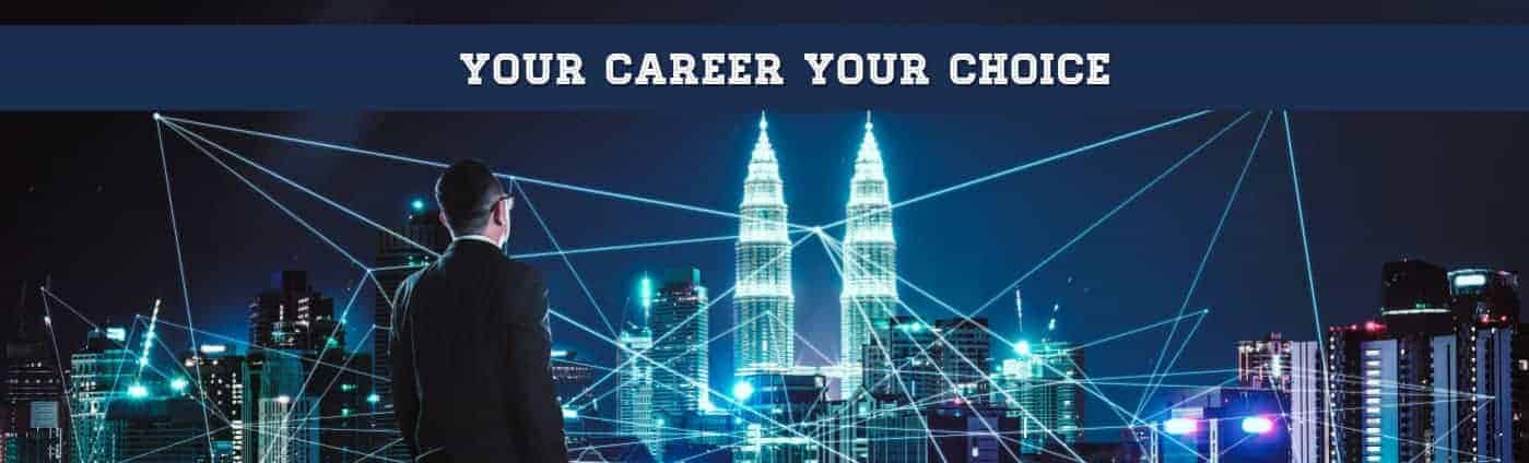 Our Careers Your Choice